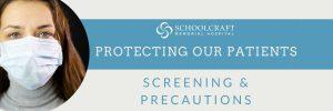Screening Precautions