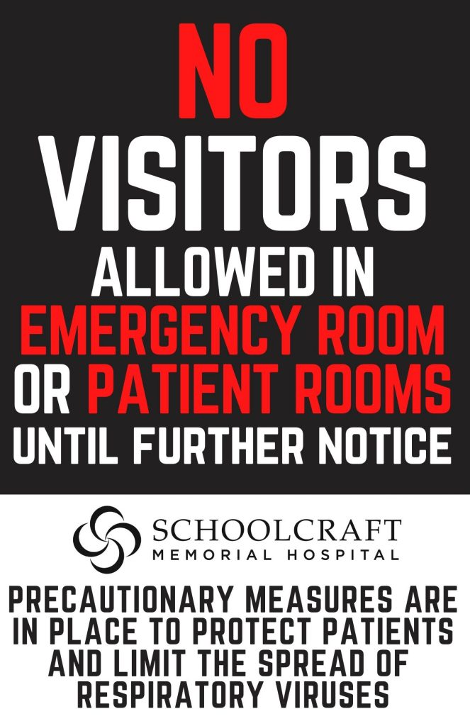 Visitor restriction - Schoolcraft Memorial Hospital