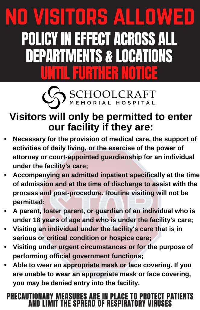 Visitor restriction - Schoolcraft Memorial Hospital